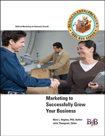 Business for Blessing - Marketing to Successfully Grow Your Business - Business Marketing - Business Management Workbook